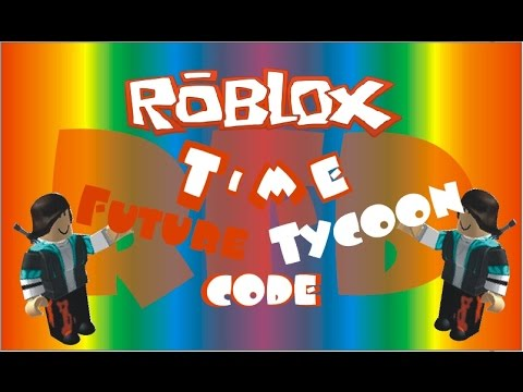 Full-Download] Roblox Future Tycoon Codes