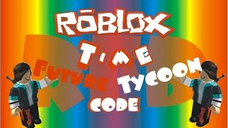 ROBLOX Future Tycoon Code