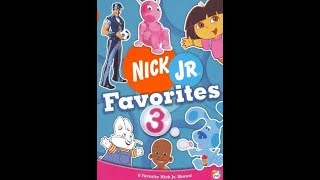 Opening To Nick Jr. Favorites:Volume 3 2006 DVD