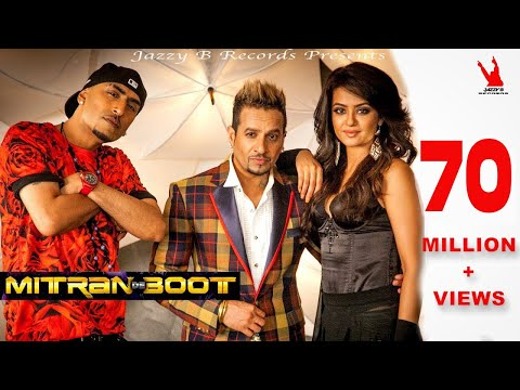 Mix - Mitran De Boot | Jazzy B | Dr Zeus | Kaur B | Surveen Chawla | Full Music Video