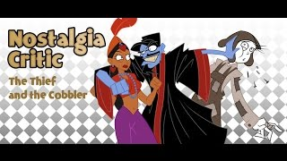 The Thief and the Cobbler - Nostalgia Critic