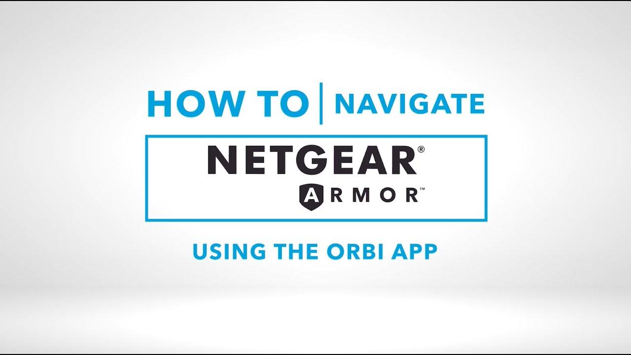 How to Use NETGEAR Armor Security on Orbi WiFi Systems with the Orbi App