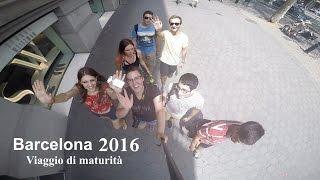Barcelona 2016 - Viaggio di maturità - Gopro hero 4 editing