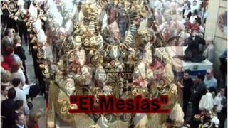 Marcha:El Mesías.BCT N.tra S.ñra de la Fuensanta de Córdoba