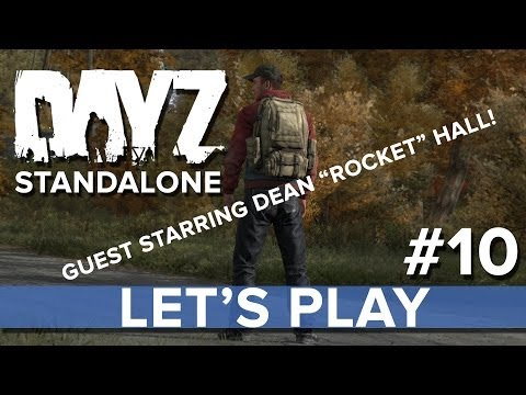 """DayZ Standalone with guest star Dean """"Rocket"""" Hall! - Eurogamer Let's Play LIVE #10"""