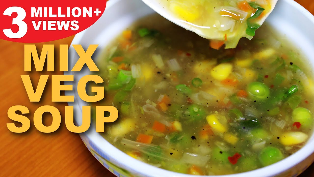 Mixed Vegetable Soup Recipe Healthy Vegetarian Soup Mix Veg Soup