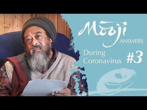Life Cannot Die, Death Cannot Live — Mooji Answers #3 During Coronavirus