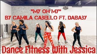 """My Oh My"" Dance - Dance Fitness With Jessica Bass James"