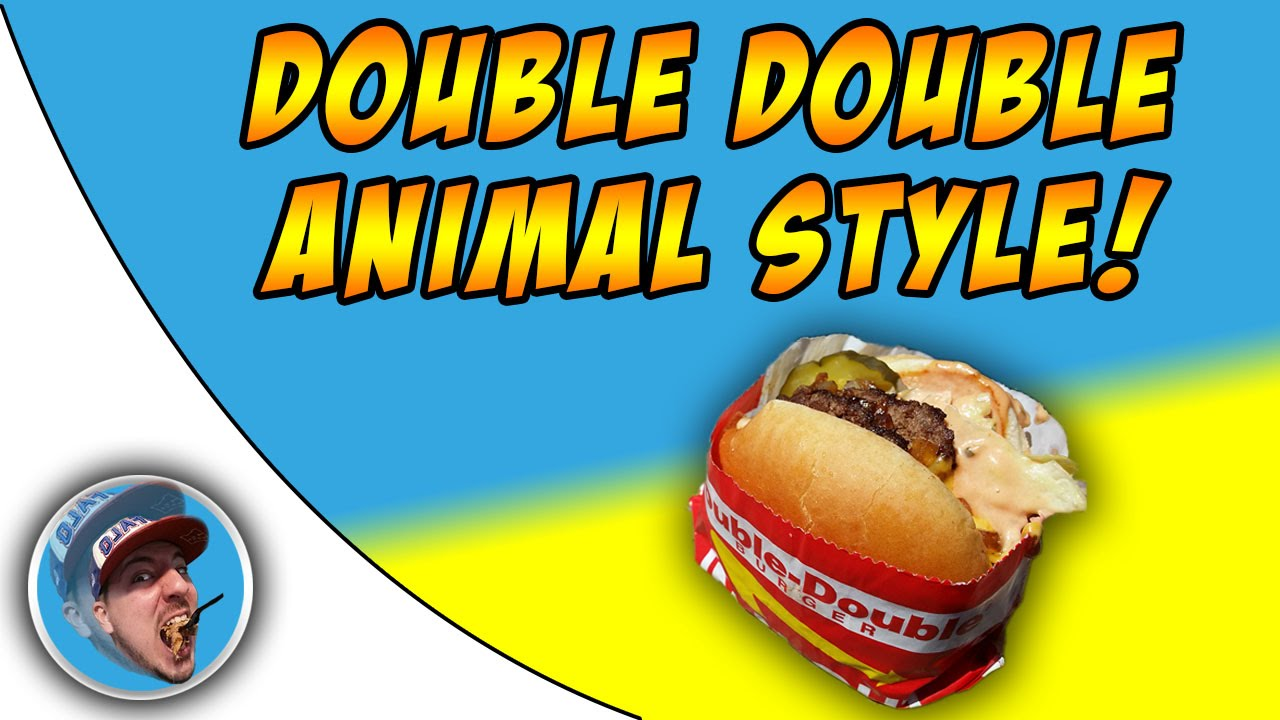 In N Out Double Double Animal Style! - YouTube