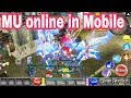 Cách chơi MU online trên Mobile như pc 99%- MU online game guide on the phone