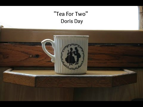 Tea For Two (Lyrics) - Doris Day