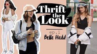 Thrift The Look ep.1 - Bella Hadid