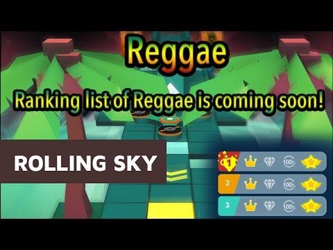 Rolling Sky New Level Reggae Coming Soon Practice Time
