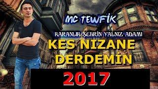 Mc TewFiK - Kez Nızane Derdemin - 2017 [ Kürtçe Türkçe Rap ] Nüh