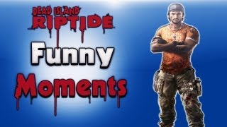 Dead Island Riptide Funny Moments ( Zombie Beatdowns, Scary Moments, Midget Zombie)