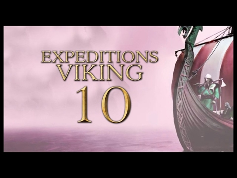 Let's Play Expeditions: Viking Gameplay - Part 10 (Expeditions: Viking Walkthrough Full Release)