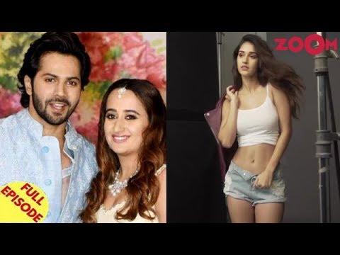 Varun Dhawan to marry Natasha in 2019? | Disha Patani walks out of a comedy film? & more Mp3