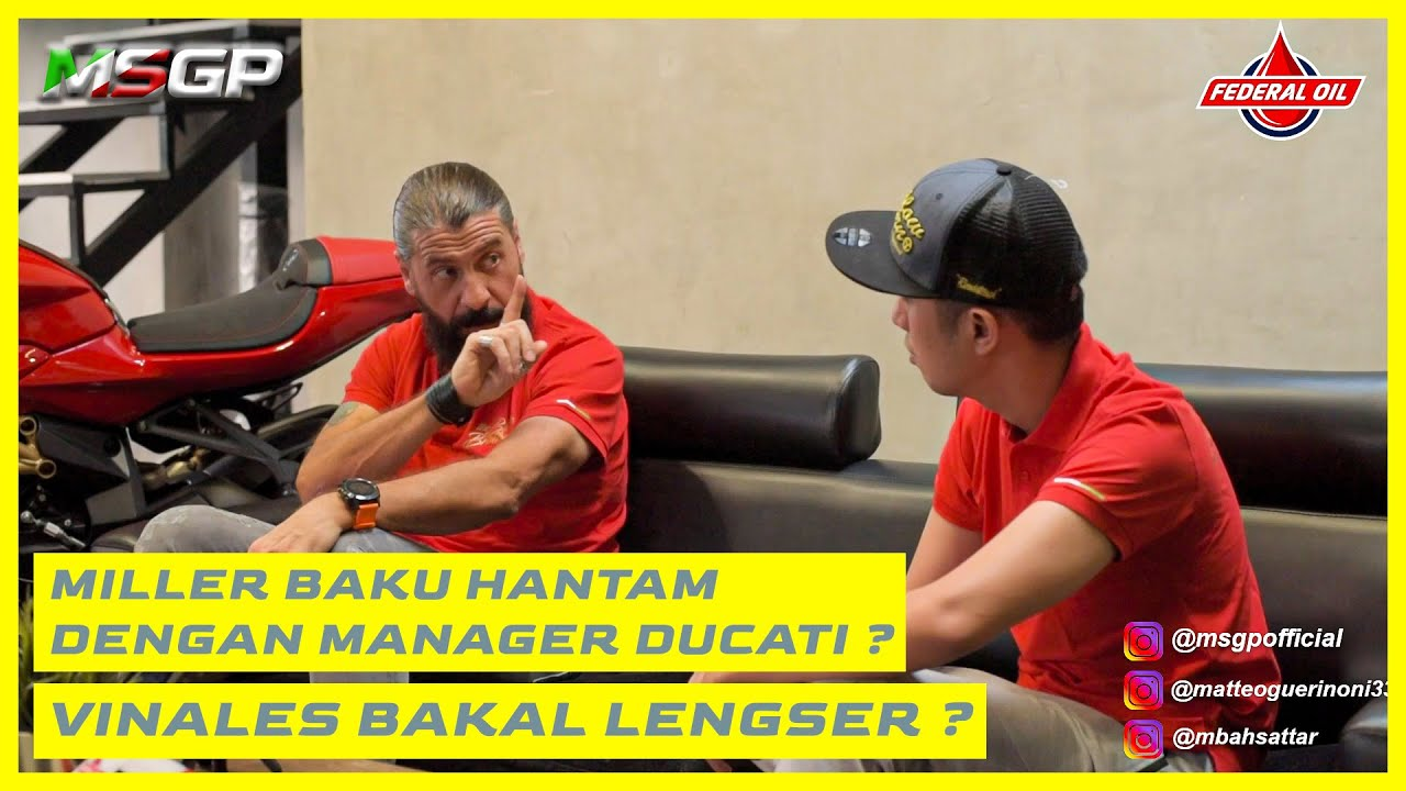 """MSGP - """"Miller Baku Hantam dengan Manager Ducati ? Vinales bakal lengser ?"""""""