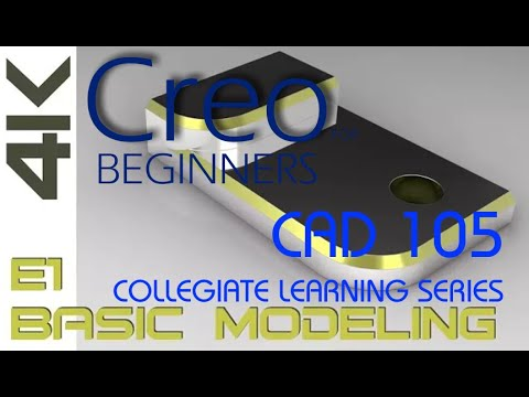 E1 Creo Parametric 4.0 - Basic Modeling 1 Tutorial 4K