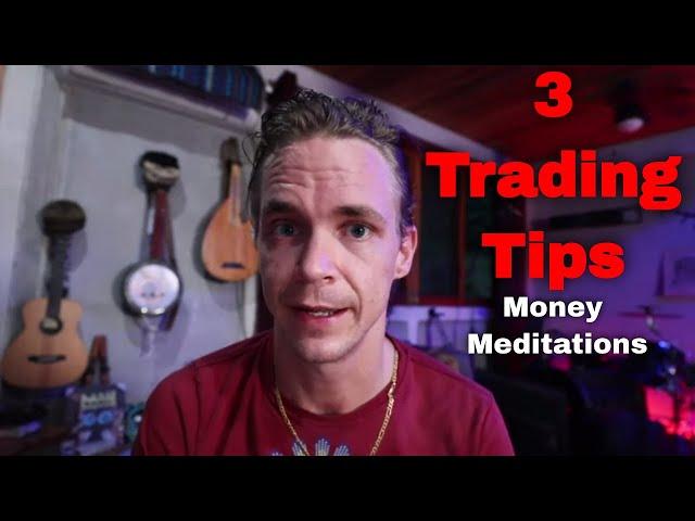 3 Trading & Investing  Tricks-  Mindset Meditation and.....