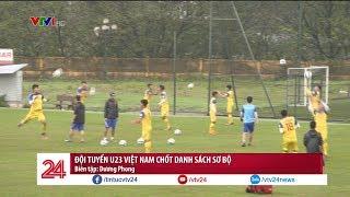 Tổng hợp thể thao 19/03: Đội tuyển U23 Việt Nam chốt danh sách sơ bộ | VTV24