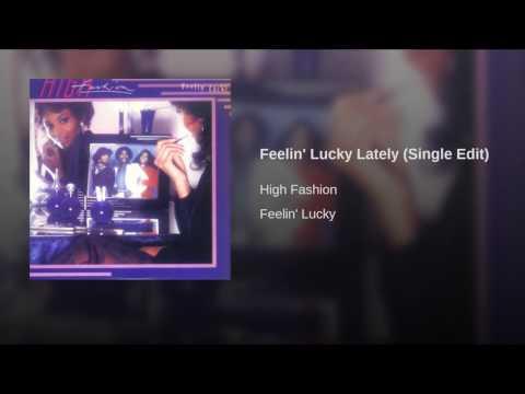 Feelin' Lucky Lately (Single Edit)