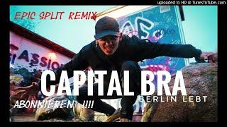 CAPITAL BRA  - KENNZEICHEN B-TK vs BERLIN LEBT (SPLIT REMIX)