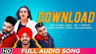 Download | The Landers feat. Gurlez Akhtar | Full Audio Song | Himanshi Parashar| Mr. VGrooves