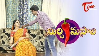Mirchi Masala Comedy Videos | He Loves Him || Worry A bout How She Earns Money