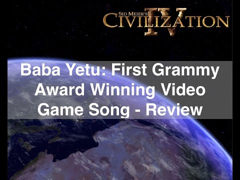 Baba Yetu: First Grammy Winning Video Game Song Review (Civilization 4)