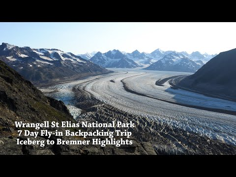 Wild Alaska: 7 Day Fly-in Backpacking Adventure in Wrangell St Elias National Park/Bremner Glacier