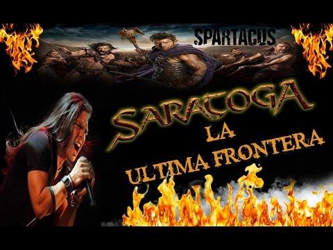 Saratoga - La Ultima Frontera (Spartacus)