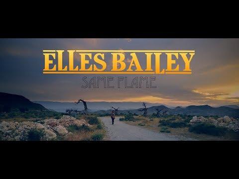 Same Flame - Elles Bailey