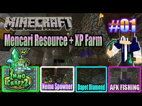 IMMOCRAFT S2 #01 - Mencari Resource + Membuat Farm XP dari Spowner Zombie