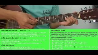 [CLB Học Guitar Miễn Phí]❤GUITAR-Bài 3: Điệu Slow-rãi & quạt ứng dụng❤