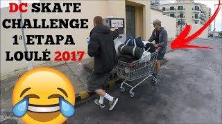 DC Skate Challenge 2017   1ª Etapa Loulé