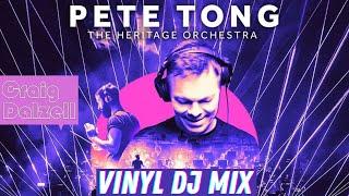 "Pete Tong & The Heritage Orchestra | Craig Dalzell's ""Acapella Heaven"" Vinyl Mix"