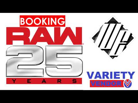 Booking Raw's 25th Anniversary (Feat. The Wrestling Express)| Variety Views #108