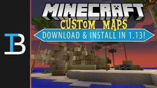 How To Download & Install Maps For Minecraft 1.13