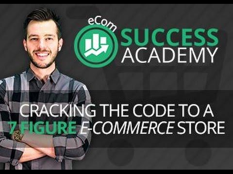 Ecom Success Academy 3 Hour Webinar Replay - Ecom Success Academy
