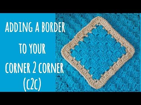 Border for a Corner to Corner (C2C)
