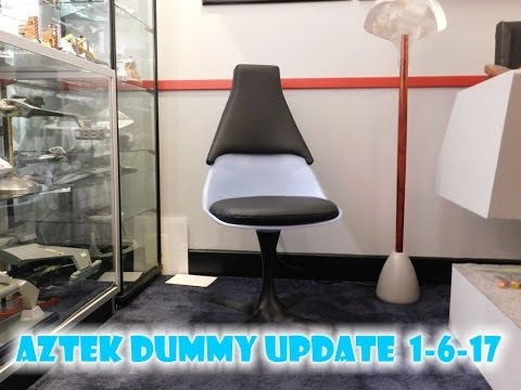 Aztek Dummy Update 1/6/17 - threeship and TOS Trek chair