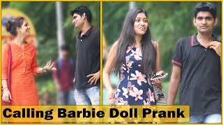 Calling Cute Girls Barbie Doll Prank | The HunG...