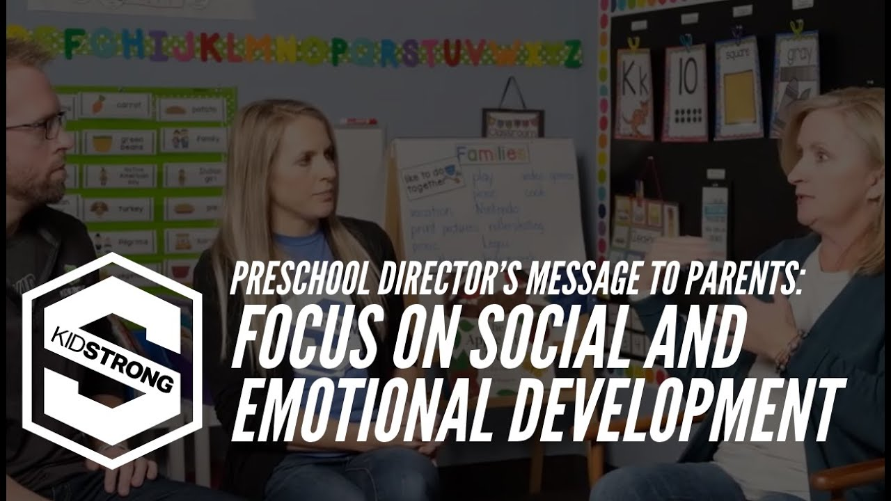 Preschool Director's Message to Parents: Focus on Social and Emotional Development