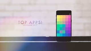 Top Android Apps! (November 2017)