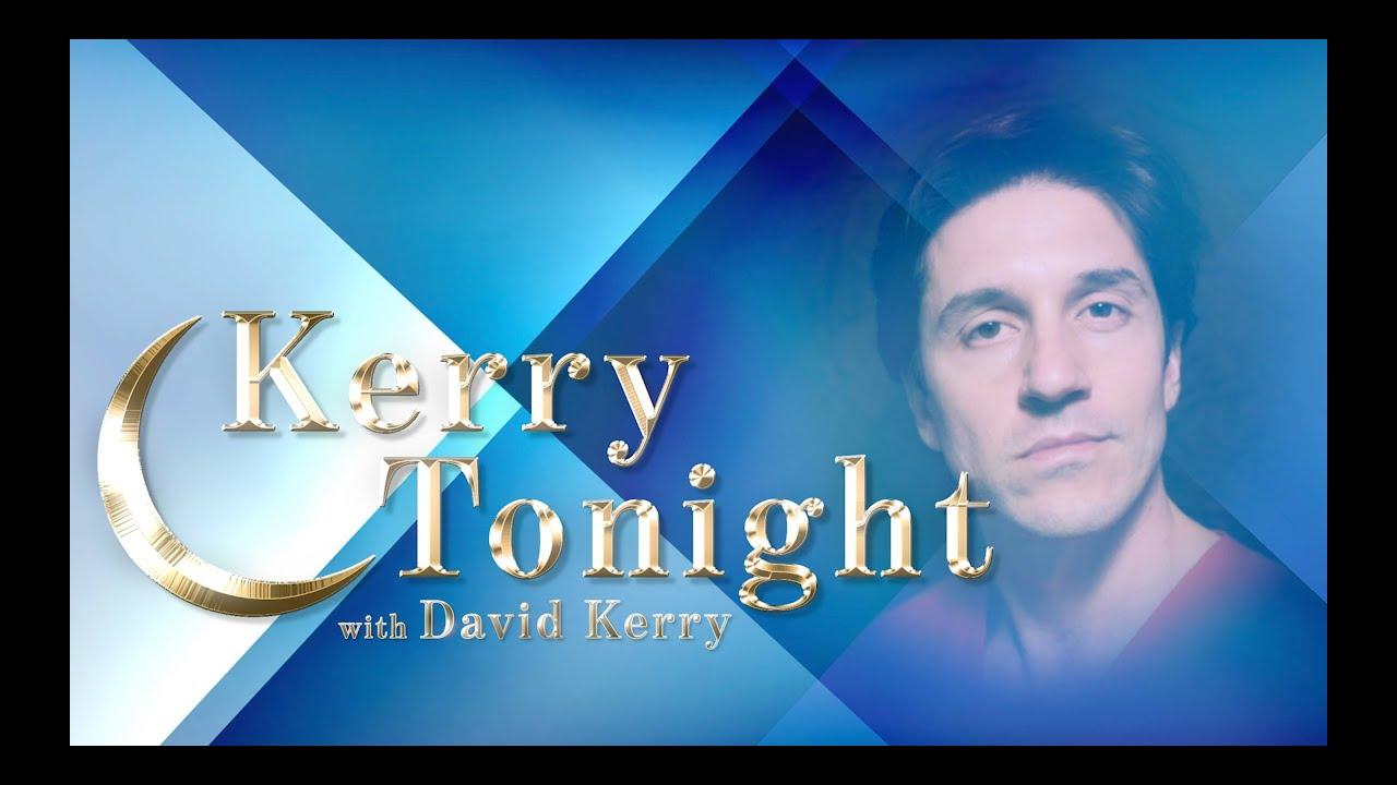 Kerry Tonight with David Kerry
