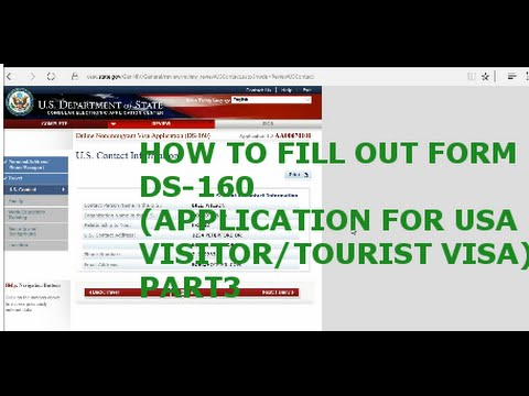 HOW TO FILL OUT FORM DS 160(APPLICATION FOR USA VISITOR/TOURIST VISA) PART3