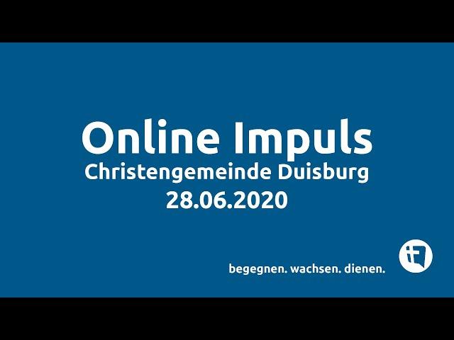 Christengemeinde Duisburg e.V. // Online-Impuls // 28.06.2020
