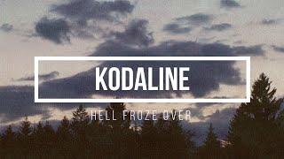 Kodaline Hell froze over Lyrics.mp3