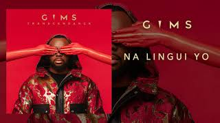 GIMS - Na Lingui Yo (Audio Officiel)
